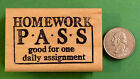Homework Pass Wood Mounted Teachers Rubber Stamp