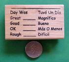 Day Was Tuvo Un Dia Spanish Teachers Wood Mounted Rubber Stamp