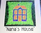 RAGGEDY REVERSE APPLIQUE Quilt Craft Sewing Patten  NANA'S HOUSE PILLOW w POCKET