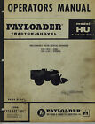 VINTAGE INTERNATIONAL HOUGH HU PAYLOADER OPERATOR'S MANUAL  1957