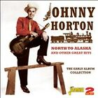 North to Alaska and Other Great Hits: The Early Album Collection by Johnny...