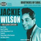 JACKIE WILSON - BROTHERS OF SOUL: EARLY YEARS COLLECTION NEW CD