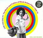 CAN YOU DIG IT? MUSIC & POLITICS OF BLACK ACTION FILMS: 1968-1975 NEW CD