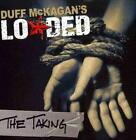 DUFF MCKAGAN'S LOADED - THE TAKING NEW CD
