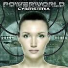 POWERWORLD - CYBERSTERIA NEW CD