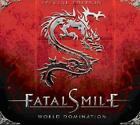 FATAL SMILE - WORLD DOMINATION * NEW CD