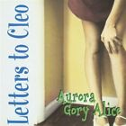 Letters To Cleo : Aurora Gory Alice CD (1994)