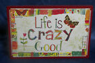 Wonderfully Quirky Life is Crazy Good Easel Plaque by Lori Siebert/Davis