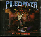 Piledriver Metal Inquisition CD new High Vaultage OUT OF PRINT