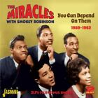 SMOKEY ROBINSON & THE MIRACLES - YOU CAN DEPEND ON THEM: 1959-1962 NEW CD