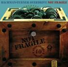 BACHMAN-TURNER OVERDRIVE - NOT FRAGILE [40TH ANNIVERSARY EDITION/2 CD] NEW CD
