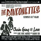 The Raveonettes : Chain Gang Of Love CD
