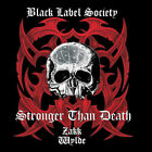 Black Label Society : Stronger Than Death CD (2002) Expertly Refurbished Product