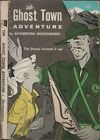 Ghost Town Adventure by Rutherford Montgomery 1942, Tab Book Club No. T39 1st ed