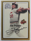 Jim Palmer 2000 Fleer Greats of the Game Certified Auto Baltimore Orioles SSP