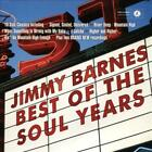 JIMMY BARNES - BEST OF THE SOUL YEARS NEW CD