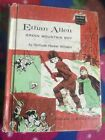 Ethan Allen Green Mountain Boy by Gertrude Winders childhood of famous Americans