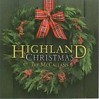 HIGHLAND CHRISTMAS [THE MCCALLANS] NEW CD