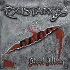 EXISTANCE - STEEL ALIVE USED - VERY GOOD CD
