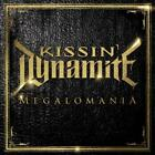 KISSIN' DYNAMITE - MEGALOMANIA USED - VERY GOOD CD