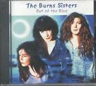 THE BURNS SISTERS - OUT OF THE BLUE USED - VERY GOOD CD