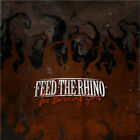 Feed the Rhino : The Burning Sons CD (2012) Incredible Value and Free Shipping!