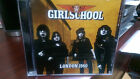 GIRLSCHOOL- London 1980 CD Live Demolition Boys Heavy MeTal Race With The Devil