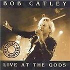 Bob Catley - Live at the Gods (Official Bootleg, 1999) CD