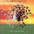 REO Speedwagon : The Ballads CD (1999)
