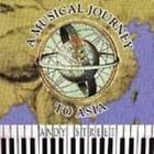 Andy Street Musical Journey: Asia CD