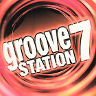 Various Artists : Groove Station 7 CD