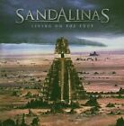 SANDALINAS - LIVING ON THE EDGE USED - VERY GOOD CD