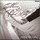 Music for a Perfect Day: Wedding Music for Harp