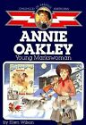Annie Oakley Young Markswoman Childhood of Famous Americans
