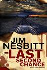 The Last Second Chance: An Ed Earl Burch Novel by Jim Nesbitt (English) Paperbac