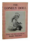The Lonely Doll DARE WRIGHT First Edition 1st Printing 1957 in Dust Jacket