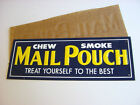 NOS 1950s Vintage unused NEAR MINT MAIL POUCH TOBACCO Old Embossed Tin Sign