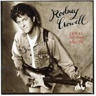Rodney Crowell : Jewel of the South Country 1 Disc CD