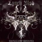 Smoke and Mirrors * [Lynch Mob] New CD