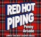 Red Hot Piping: Penny Arcade - Simply The Best Bagpipe Music New CD