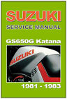 SUZUKI Workshop Manual GS650 GS650G Katana 1981 1982 and 1983 Service and Repair