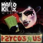 HARD KNOX - PSYCO'S R US NEW CD