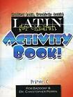Latin for Children Primer C Activity Book by Baddorf Robert Perrin Christo