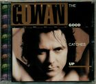 Gowan ( Styx ) - The Good Catches Up  RARE OOP Original Canadian CD (Brand New!)