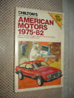 1975 1982 AMERICAN MOTORS SERVICE MANUAL AMC SHOP 76 77 78 79 80 81 PACER AMX