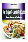Weight Watchers Ultimate Over 100 Weight Loss Recipes Diet Recipes to Lose We