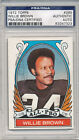 PSA DNA SIGNED 1972 TOPPS #285 WILLIE BROWN 7323