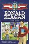 Ronald Reagan Young Leader Childhood of Famous Americans by Dunham Montrew