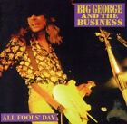 BIG GEORGE & THE BUSINESS - ALL FOOLS' DAY NEW CD