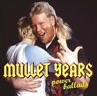 Various : Mullet Years: Power Ballads CD